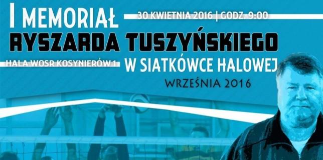 W sobotę Memoriał Ryszarda Tuszyńskiego